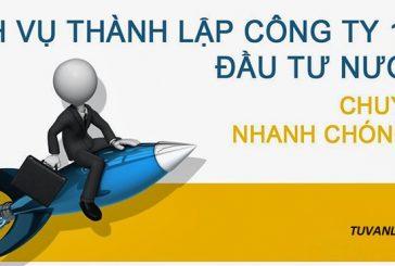 Dịch vụ thành lập công ty 100% vốn nước ngoài tại Thanh Hóa