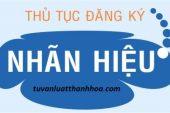 Tư vấn thủ tục đăng ký bảo hộ nhãn hiệu độc quyền tại Thanh Hóa